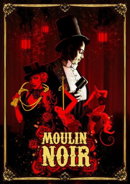 Moulin Noir Circus Cabaret Burlesque