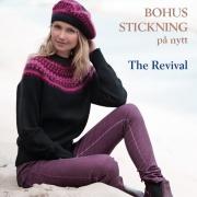 Bohus Stickning på nytt, The Revival