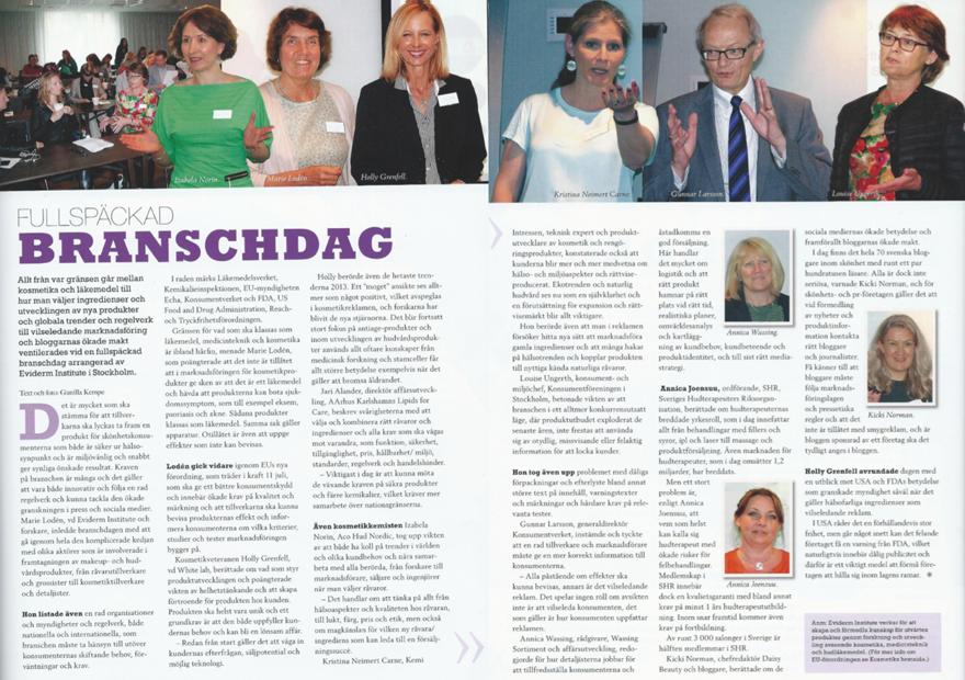 Från Eviderm Temadag 21 maj 2013 i tidningen Kosmetik 3-13.