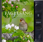 Fågelsång. Birdsong. A singing book. The no.1 sold nature book in Sweden. In 10 languages and printed in over 1/2 miljon copies in Sweden, Finland and Norway. Published 2009.