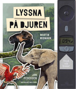 """Lyssna på djuren. Listen to the animals. Soundbook as """"Vilda Djur"""" above. With Martin Widmark Swedens mostly read children aouthor. Lavisly illustrated. Published fall 2013. In 2 languages."""
