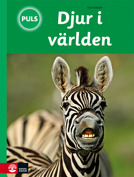 Djur i världen. Animals of the World. School-book for Swedish middle-school. Enchanting text and lavisly illustrated. Published fall 2013