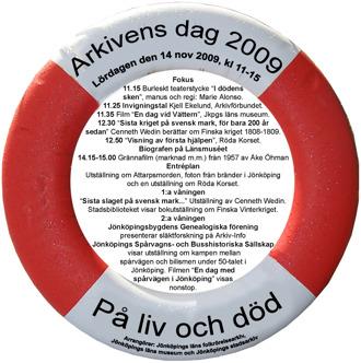 Affisch Arkivens Dag 2009. Programpunkter skrivna inuti rödvit livbolj.
