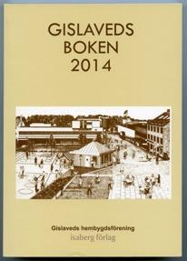 Bokomslag. Gislavedsboken 2014. Teckning i fågelperspektiv över byggnader och gator fyllda med människor.