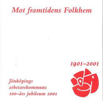 Bokomslag till Mot framtidens Folkhem. Röd text mot vit botten.