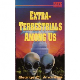 Andrews, George C.: Extra-terrestrials among us
