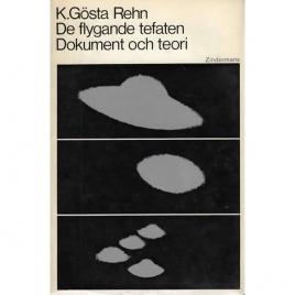 Rehn, K.Gösta: De flygande tefaten - dokument och teori