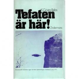 Rehn, K.Gösta: Tefaten är här!