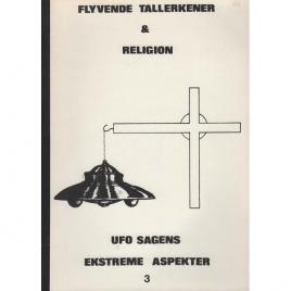 Wegner, Willy (ed.): Flyvende tallerkener & religion. (UFO-sagens extreme aspekter, 3)