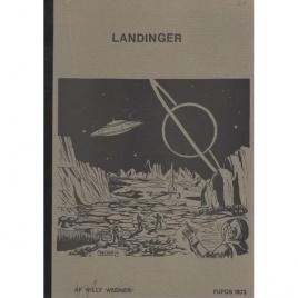 Wegner, Willy (ed.): Landinger. Undersögelse af amerikanske landinger. Särtryck af dansk UFO Tidskrift, 1972