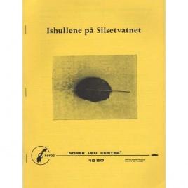 Norsk UFO Center (NUFOC): Ishullene på Silsetvatnet