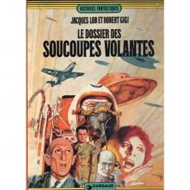 Lob, Jacques & Gigi, Robert: Le dossier des soucoupes volantes