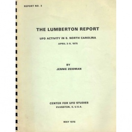 Zeidman, Jennie: The Lumberton report. UFO activity in southern North Carolina April 3-9, 1975