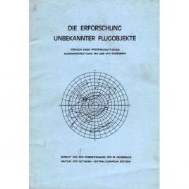 MUFON-CES: Die Erforschung unbekannter Flugobjekte. Versuch einer Wissenschaftlichen Auseinandersetzung mit dem UFO-Phänomen. Bericht von der Sommertagung 1974 in Innsbruck
