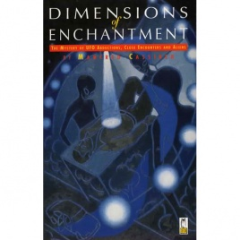 Cassirer, Manfred: Dimensions of enchantment. The Mystery of UFO abductions, close encounters and aliens