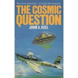 Keel, John A.: The Cosmic question