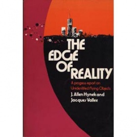 Hynek, J. Allen & Vallée, Jacques: The Edge of reality. A progress report on unidentified flying objects