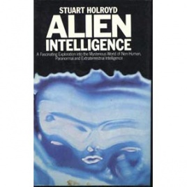 Holroyd, Stuart: Alien intelligence