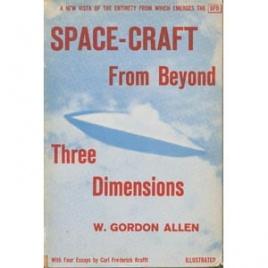 Allen, W. Gordon: Space-craft from beyond three dimensions