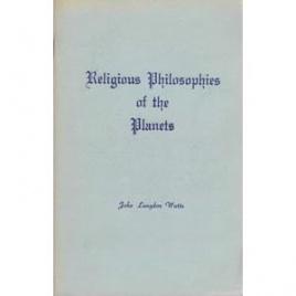 Watts, John Langdon: Religious philosophies of the planets