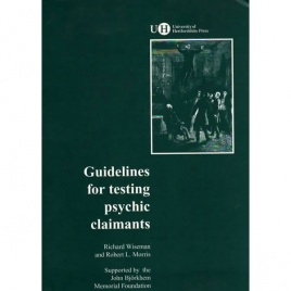 Wiseman, Richard and Morris, Robert L.: Guidelines for testing psychics claimants