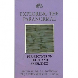 Zollschan, George K.; Schumaker, John F. & Walsh, Greg F. (editors): Exploring the paranormal. Perspectives on belief and experience