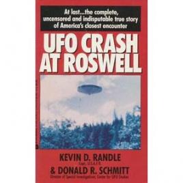 Randle, Kevin D. & Schmitt, Donald R.: UFO crash at Roswell (Pb)