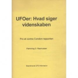 Rasmussen, Flemming O.: UFOer: Hvad siger videnskaben. Pro et contra Condon-rapporten