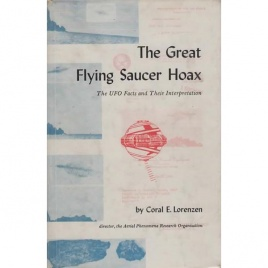 Lorenzen, Coral E.: The great flying saucer hoax. The UFO facts and their interpretation