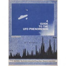 BUFORA: A guide to the UFO phenomenon