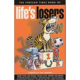 Fortean Times book of: Life's losers