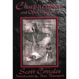 Corrales, Scott: Chupacabras and other mysteries