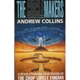 Collins, Andrew: The circlemakers