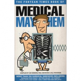 Fortean Times book of: Medical Mayhem