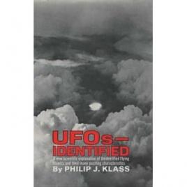 Klass, Philip J.: UFOs - identified