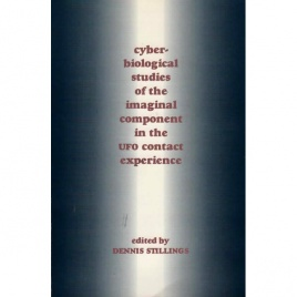 Stillings, Dennis (ed.): Cyber-biological studies of the imaginal component in the UFO contact experience