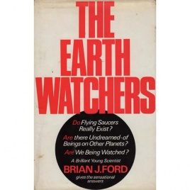 Ford, Brian J.: The Earth watchers