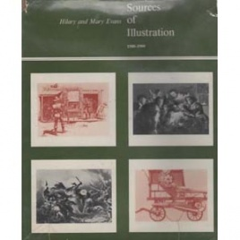 Evans, Hilary & Mary: Sources of illustration 1500-1900