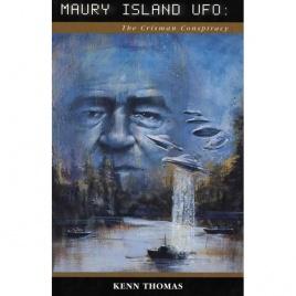 Thomas, Kenn: Maury Island UFO: The Crisman Conspiracy