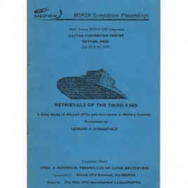 Stringfield, Leonard H.: Retrievals of the third kind. A case study of alleged UFOs and occupants in military custody