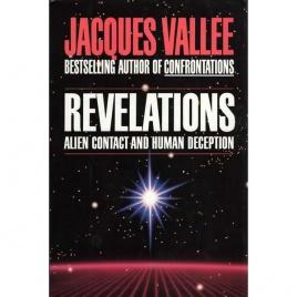 Vallée, Jacques: Revelations. Alien contact and human deception