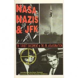 Childress, David Hatcher: Nasa, nazis & JFK