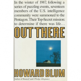 Blum, Howard: Out there. The governments secret quest for extraterrestrials