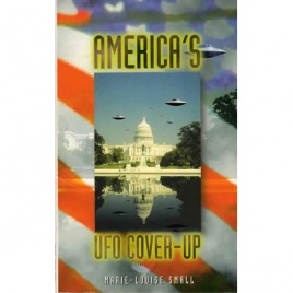 Small, Marie-Louise: America's UFO cover up