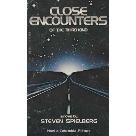 Spielberg, Steven: Close encounters of the third kind