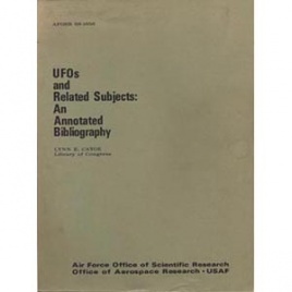 Catoe, Lynn E.: UFOs and related subjects: an annotated bibliography