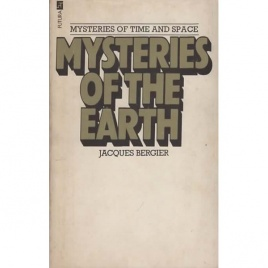 Bergier, Jacques: Mysteries of the Earth