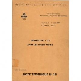 GEPAN: Note technique no.16. Enquete 81/01. Analyse d'une trace.