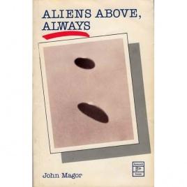 Magor, John: Aliens above, always
