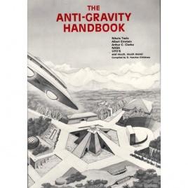 Childress, D. Hatcher (compiler): The Anti-gravity handbook, 1st ed.